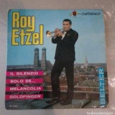 Discos de vinilo: ROY ETZEL - IL SILENZIO + 3. Lote 156750062