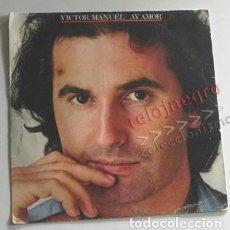 Discos de vinilo: VÍCTOR MANUEL - QUIÉN PUSO MÁS - DISCO DE VINILO 45 RPM - CANTAUTOR ESPAÑOL AÑOS 80 ESPAÑA - MI GATO. Lote 156759850