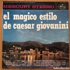 Discos de vinilo: CAESAR GIOVANNINI EL MAGICO ESTILO DE... EDIC ESPAÑA MERCURY 1964. Lote 156795858