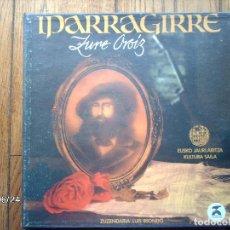 Discos de vinilo: IPARRAGIRRE - ZURE OROIZ - ITZIAR, TXOMIN ARTOLA, E. MARTIKORENA, GORKA KNORR.... Lote 156802218