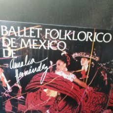 Discos de vinilo: BALLET FOLKLORICO DE MÉXICO AMALIA FERNÁNDEZ, VINILO. Lote 156806858