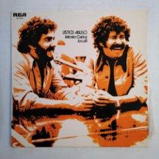 Discos de vinilo: ANTONIO CARLOS Y JOCAFI. - USTED ABUSO - LP. TDKLP. Lote 156809022