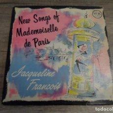 Discos de vinilo: JACQUELINE FRANÇOIS ?– NEW SONGS OF MADEMOISELLE DE PARIS (10 PULGADAS). Lote 156810154
