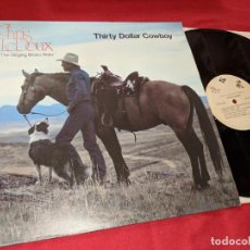 Discos de vinilo: CHRIS LEDOUX LE DOUX THIRTY DOLLAR COWBOY LP 1983 ACS-17001 USA EXCELENTE ESTADO. Lote 156814650