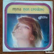 Discos de vinilo: MINA - NON CREDERE (SG). Lote 156818590