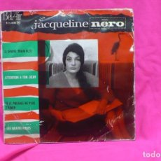 Discos de vinilo: JACQUELINE NERO - LA GRAND TRAIN BLEU, ATTENTION A TON COEUR, SI JE POUVAIS NE PLUS T'AIMER, --. Lote 156824558
