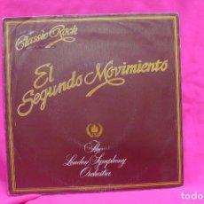 Discos de vinilo: CLASSIC ROCK - EL SEGUNDO MOVIMIENTO, THE LONDON SYMPHONY ORCHESTRA, PROMOCIONAL, MOVIEPLAY, 1979.. Lote 156833658