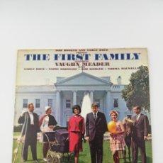 Discos de vinilo: THE FIRST FAMILY VAUGHN MEADER LP. Lote 156836226