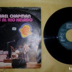 Discos de vinilo: MICHAEL CHAPMAN - ADIOS AL RIO HELADO . Lote 156839386