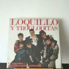 Discos de vinilo: LOQUILLO Y LOS TROGLODITAS. ¡A POR ELLOS! QUE SON POCOS Y COBARDES. Lote 156852793
