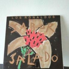 Discos de vinilo: LOS RONALDOS.SABOR SALADO. Lote 156853449