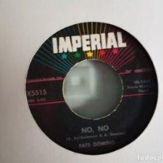Discos de vinilo: FATS DOMINO NO NO/ SICK AND TIRED R'N'B ORIGINAL USA 1958 VG+. Lote 156868246