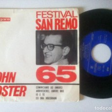 Discos de vinilo: JOHN FOSTER - COMINCIAMO AD AMARCI - EP 1965 - VERGARA - SAN REMO. Lote 156868842