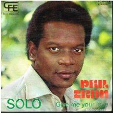 Disques de vinyle: PHIL TRIM - SOLO / GIVE ME YOUR LOVE - SINGLE 1977. Lote 156870502