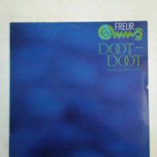 Discos de vinilo: FREUR. DOOT DOOT. SPECIAL EXTENDED 12'' MIX. MAXI SINGLE. TDKDA38. Lote 156871514