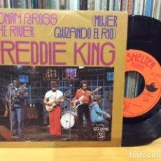 Discos de vinilo: FREDDIE KING WOMAN ACCROSS THE RIVER + 1 SINGLE SHELTER 1976 @ COMO NUEVO. Lote 156873202