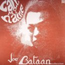 Discos de vinilo: JOE BATAAN - CALL MY NAME - 2016 VAMPI SOUL REISSUE. Lote 156873582