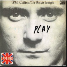 Discos de vinilo: PHIL COLLINS - IN THE AIR TONIGHT / THE ROOF IS LEAKING - SINGLE 1981. Lote 156873734