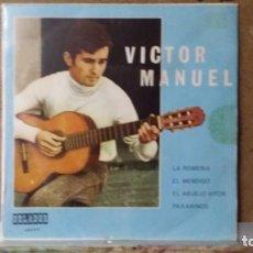 Discos de vinilo: ** VICTOR MANUEL - LA ROMERIA / EL ABUELO VITOR + 2 - EP AÑO 1970 - PROMO - LEER DESCRIPCION. Lote 156875026