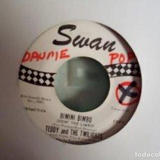 Discos de vinilo: TEDDY AND THE TWILIGHTS BIMINI BIMBO /I'M JUST YOUR CLOWN SOUL ORIGINAL USA 1962 VG+. Lote 156875510