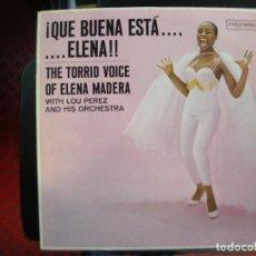 Discos de vinilo: ELENA MADERA- ¡QUE BUENA ESTA... ELENA!! CON LOU PEREZ. Lote 156878070