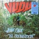 Discos de vinilo: JEAN PAUL EL TROGLODITA - VUDU - 2017 VINILISSSIMO RECORDS REISSUE. Lote 156878118