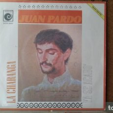 Discos de vinilo: ** JUAN PARDO - LA CHARANGA / YA SE ACABO - SG AÑO 1969 - LEER DESCRIPCION. Lote 156878122