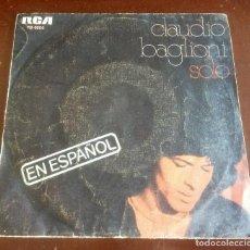 Discos de vinilo: CLAUDIO BAGLIONI - SOLO - SINGLE. Lote 156879882