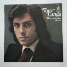Discos de vinilo: TONY LANDA. SI TE ACUERDAS DE MI. LP. TDKLP. Lote 156881010