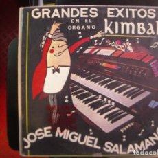 Discos de vinilo: JOSE MIGUEL SALAMANCA- GRANDES EXITOS EN EL ORGANO KIMBALL. LP.. Lote 156884478