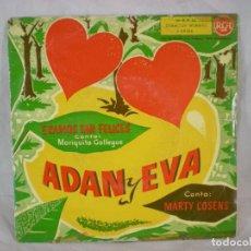 Discos de vinilo: MARIQUITA GALLEGOS Y MARTY COSSENS: ÉRAMOS TAN FELICES / ADÁN Y EVA (RCA 1960). Lote 156884574