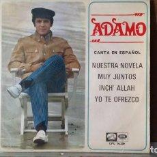 Discos de vinilo: ** ADAMO - NUESTRA NOVELA / INCH' ALLAH + 2 - EP AÑO 1967 - PROMO - LEER DESCRIPCION. Lote 156885414