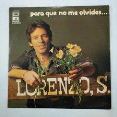Discos de vinilo: LORENZO SANTAMARIA. - PARA QUE NO ME OLVIDES. LP. TDKLP. Lote 156889486