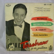 Discos de vinilo: TORREBRUNO PATRICIA/REFRAIN D'AMOR/A TAHITI/MALAGUEÑA EP 1959 HISPAVOX HG 77-08. Lote 156893658
