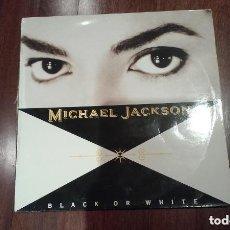 Discos de vinilo: MICHAEL JACKSON MAXI BLACK OR WHITE. Lote 156898662