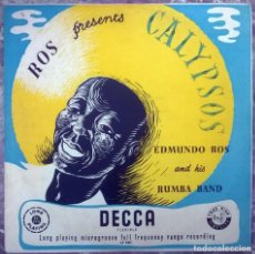 Discos de vinilo: EDMUNDO ROS & HIS RUMBA BAND. PRESENTS CALYPSOS. DECCA, UK 1957 LP 10'' (LF 1067). Lote 156901106