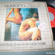 Discos de vinilo: GODLEY CREME - AN ENGLISHMAN IN NEW YORK / GET WELL SOON - SINGLE 1980. Lote 156906254