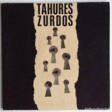 Discos de vinilo: TAHURES ZURDOS SINGLE VINILO MIS HIJOS ME ESPÍAN PELIGROSA OIHUKA. Lote 156908782