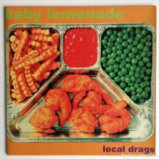 Discos de vinilo: BABY LEMONADE SG LOCAL DRAGS. Lote 156909690