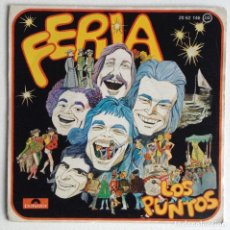 Discos de vinilo: LOS PUNTOS SG FERIA. Lote 156909910