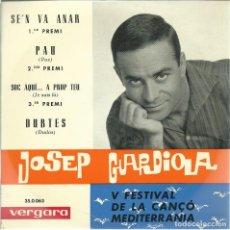 Disques de vinyle: JOSE GUARDIOLA, SE'N VA ANAR. VERGARA 1963. Lote 156913002