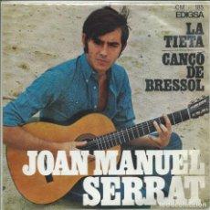 Disques de vinyle: JOAN MANUEL SERRAT, LA TIETA. EDIGSA 1967. Lote 156913334