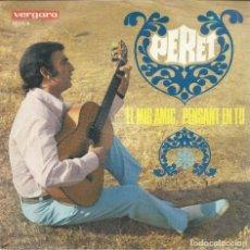 Discos de vinilo: PERET, EL MIG AMIC. VERGARA 1968 SINGLE. Lote 156913602