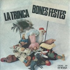 Discos de vinilo: LA TRINCA, BONES FESTES. EDIGSA 1970. Lote 156913930