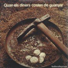 Discos de vinilo: GLORIA, QUAN ELS DINERS COSTEN DE GUANYAR. BANC INDUSTRIAL DE CATALUNYA 1977 SINGLE. Lote 156914234