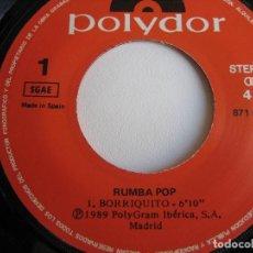 Discos de vinilo: RUMBA POP SG POLYDOR 1989 - BORRIQUITO/ RUMBEANDO (RUMBAS MIX) - PERET - RUMBA CATALANA . Lote 156916966