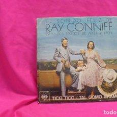 Discos de vinilo: RAY CONNIFF -- TICO TICO / TAL COMO ERAMOS, PROMOCIONAL, CBS, 1974.. Lote 156917702