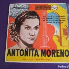 Discos de vinilo: ANTOÑITA MORENO EP RCA 195? - HISTORIA DE UN AMOR/ POR QUERER A TU PERSONA +2 - . Lote 156917794