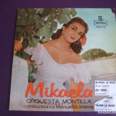 Discos de vinilo: MIKAELA EP MONTILLA 1959 - AL HIGUI AL HIGUI/ EH TORO/ LA PORTUGUESA +1 COPLA POP . Lote 156917914