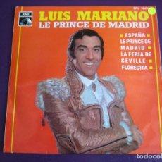 Discos de vinilo: LUIS MARIANO EP EMI 1969 LE PRINCE DE MADRID/ FLORECITA/ ESPAÑA/ LA FERIA DE SEVILLE . Lote 156918222
